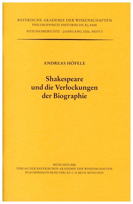 Cover: Andreas Höfele, Shakespeare und die Verlockungen der Biographie