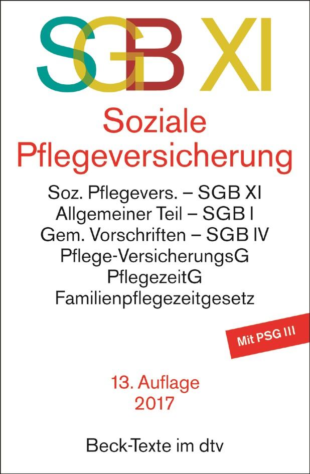 SGB XI. Soziale Pflegeversicherung | 13., überarbeitete Auflage, 2017 | Buch (Cover)