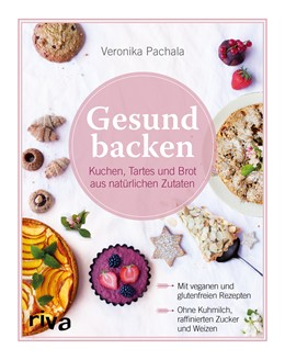 Abbildung von Pachala | Gesund backen | 1. Auflage | 2016 | beck-shop.de