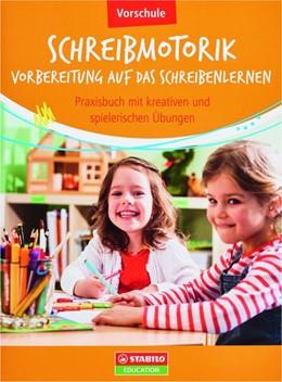 Abbildung von Marquardt / Söhl   Schreibmotorik: Vorbereitung auf das Schreibenlernen   2016   Praxisbuch mit kreativen und s...
