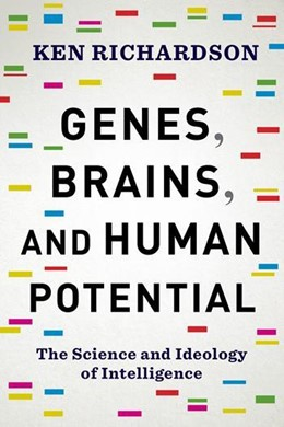 Abbildung von Richardson | Genes, Brains, and Human Potential | 2017 | The Science and Ideology of In...
