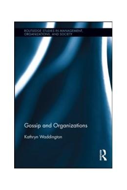 Abbildung von Waddington | Gossip and Organizations | 2012
