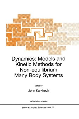 Abbildung von Karkheck | Dynamics: Models and Kinetic Methods for Non-equilibrium Many Body Systems | 2000 | Proceedings of the NATO Advanc... | 371