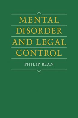Abbildung von Bean   Mental Disorder and Legal Control   2009