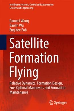Abbildung von Wang / Wu | Satellite Formation Flying | 1. Auflage | 2016 | beck-shop.de