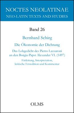 Abbildung von Schirg | Die Ökonomie der Dichtung | 2016 | 2016 | Das Lobgedicht des Pietro Lazz... | 26