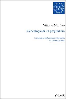 Abbildung von Morfino   Genealogia di un pregiudizio   2016   2016   L'immagine di Spinoza in Germa...   117