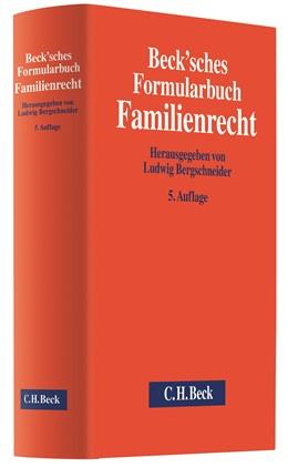 Abbildung von Beck'sches Formularbuch Familienrecht | 5. Auflage | 2017 | beck-shop.de