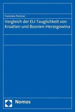 Abbildung von Pommer   Vergleich der EU-Tauglichkeit von Kroatien und Bosnien-Herzegowina   1. Auflage   2008   beck-shop.de