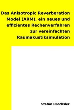 Abbildung von Drechsler | Das Anisotropic Reverberation Model (ARM) | 2016 | ein neues effizientes Rechenve...