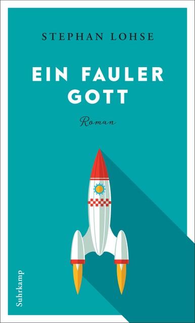 Ein fauler Gott | Lohse, 2017 | Buch (Cover)