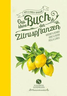 Abbildung von Honegger | Das kleine Buch der Zitruspflanzen | 2017 | Herkunft & Botanik, Kunst & Ku...