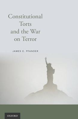 Abbildung von Pfander | Constitutional Torts and the War on Terror | 2017