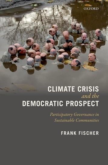 Abbildung von Fischer | Climate Crisis and the Democratic Prospect | 2017