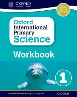 Abbildung von Hudson   Oxford International Primary Science: Workbook 1   2016