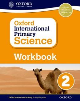 Abbildung von Hudson | Oxford International Primary Science: Workbook 2 | 2016