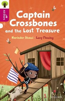 Abbildung von Dhami | Oxford Reading Tree All Stars: Oxford Level 10: Captain Crossbones and the Lost Treasure | 2017