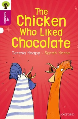 Abbildung von Heapy | Oxford Reading Tree All Stars: Oxford Level 10: The Chicken Who Liked Chocolate | 1. Auflage | 2017 | beck-shop.de