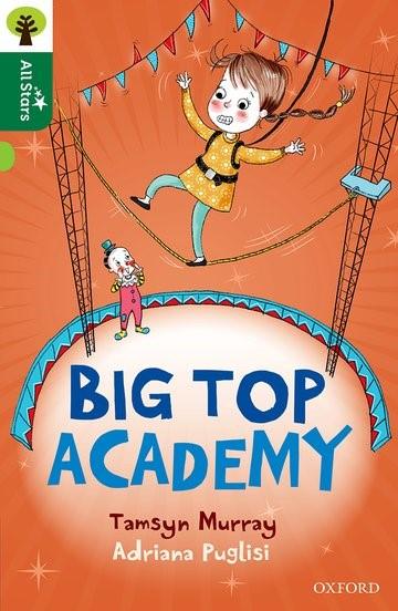 Abbildung von Murray   Oxford Reading Tree All Stars: Oxford Level 12    : Big Top Academy   2017