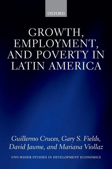 Abbildung von Cruces / Fields / Jaume   Growth, Employment, and Poverty in Latin America   2017