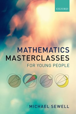 Abbildung von Sewell   Mathematics Masterclasses for Young People   2017