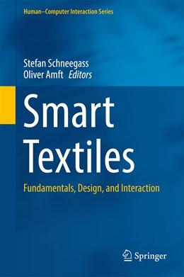 Abbildung von Schneegass / Amft | Smart Textiles | 1st ed. 2017 | 2017 | Fundamentals, Design, and Inte...