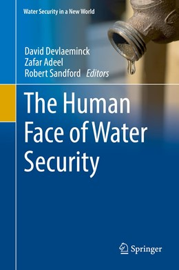 Abbildung von Devlaeminck / Adeel | The Human Face of Water Security | 1. Auflage | 2017 | beck-shop.de