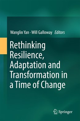 Abbildung von Yan / Galloway | Rethinking Resilience, Adaptation and Transformation in a Time of Change | 1st ed. 2017 | 2017