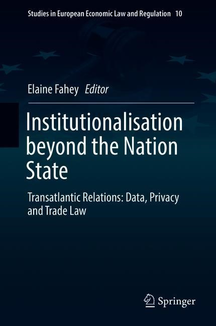 Institutionalisation beyond the Nation State | Fahey | 1st ed. 2018, 2018 | Buch (Cover)