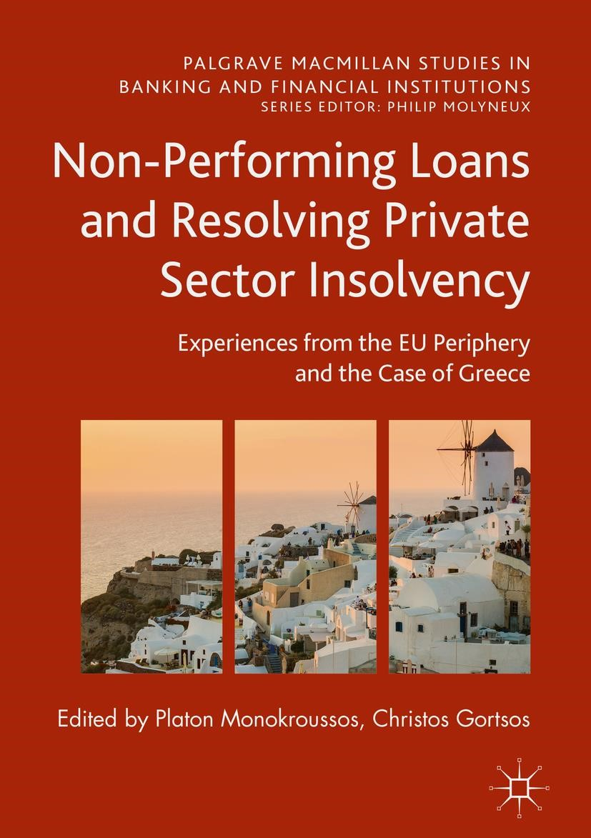 Non-Performing Loans and Resolving Private Sector Insolvency | Monokroussos / Gortsos | 1st ed. 2017, 2017 | Buch (Cover)