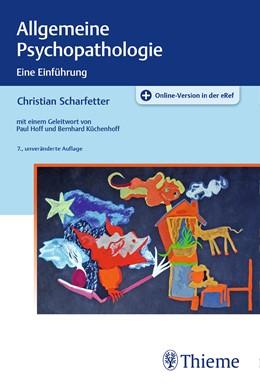 Abbildung von Scharfetter   Allgemeine Psychopathologie   7., unveränderte Auflage   2017   Eine Einführung