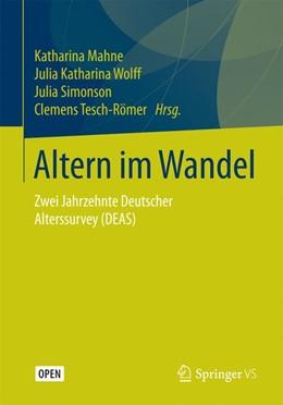 Abbildung von Mahne / Wolff | Altern im Wandel | 1. Auflage | 2016 | beck-shop.de
