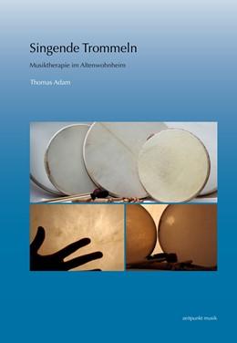 Abbildung von Adam | Singende Trommeln | 1. Auflage | 2016 | beck-shop.de