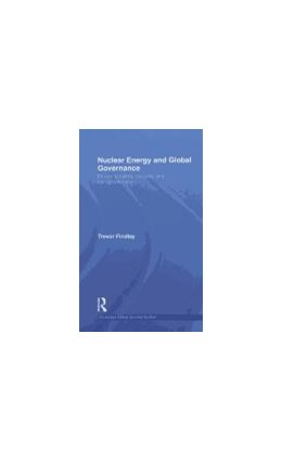 Abbildung von Findlay | Nuclear Energy and Global Governance | 2010