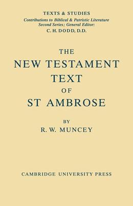 Abbildung von Muncey   The New Testament Text of Saint Ambrose   2008
