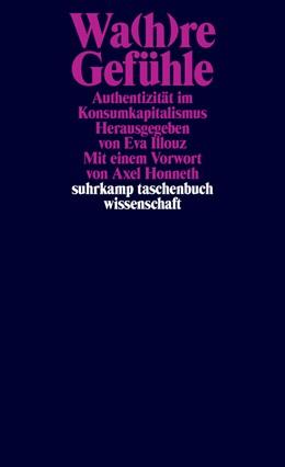 Abbildung von Illouz | Wa(h)re Gefühle | 1. Auflage | 2018 | beck-shop.de