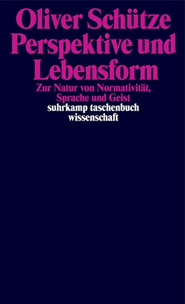 Abbildung von Schütze | Perspektive und Lebensform | 2019 | Zur Natur von Normativität, Sp...