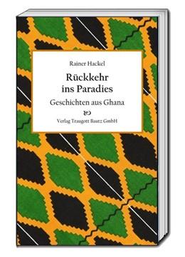 Abbildung von Hackel | Rückkehr ins Paradies | 1. Auflage | 2016 | beck-shop.de