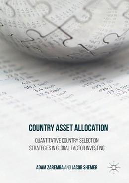 Abbildung von Zaremba / Shemer | Country Asset Allocation | 1st ed. 2017 | 2016 | Quantitative Country Selection...