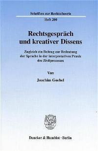 Abbildung von Goebel | Rechtsgespräch und kreativer Dissens. | 2001