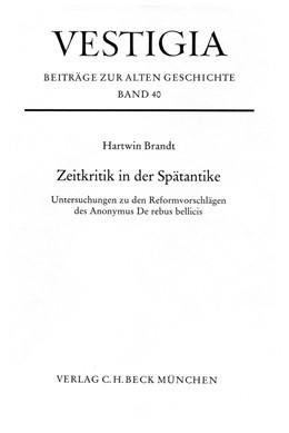 Abbildung von Brandt, Hartwin | Zeitkritik in der Spätantike | 1988 | Untersuchungen zu den Reformvo... | 40