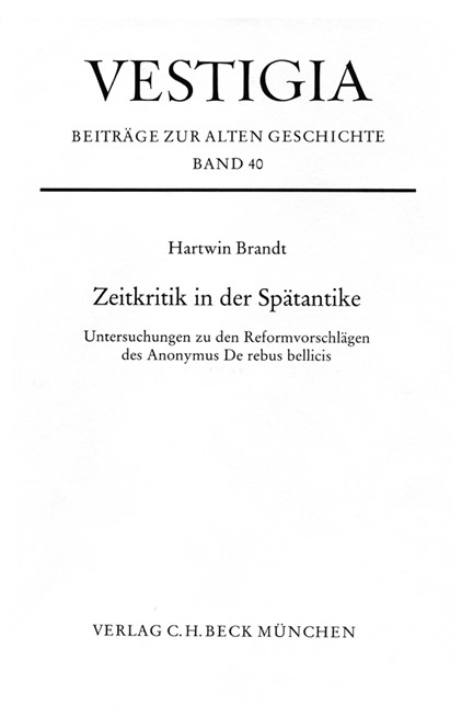 Cover: Hartwin Brandt, Zeitkritik in der Spätantike