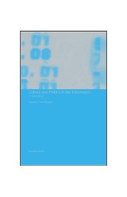 Abbildung von Webster | Culture and Politics in the Information Age | 2001