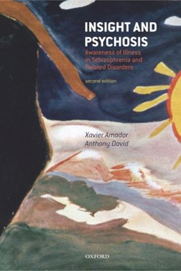 Abbildung von Amador / David   Insight and Psychosis   2004