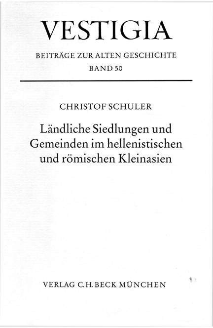 Cover: Christof Schuler, Ländliche Siedlungen und Gemeinden im hellenistischen und römischen Kleinasien