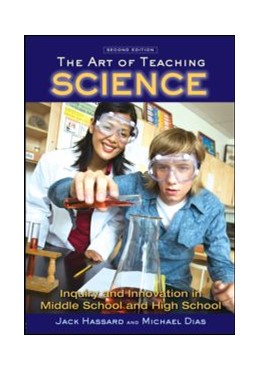 Abbildung von Hassard / Dias | The Art of Teaching Science | 2008 | Inquiry and Innovation in Midd...