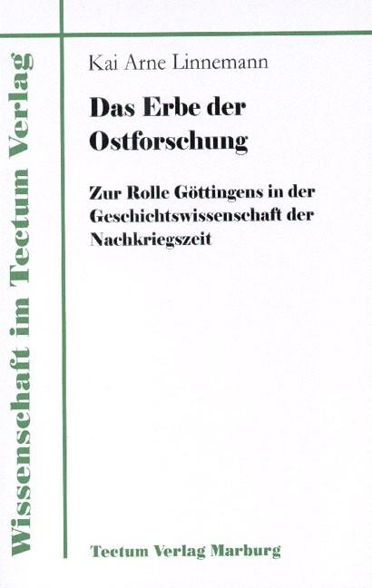 Das Erbe der Ostforschung | Linnemann, 2011 | Buch (Cover)