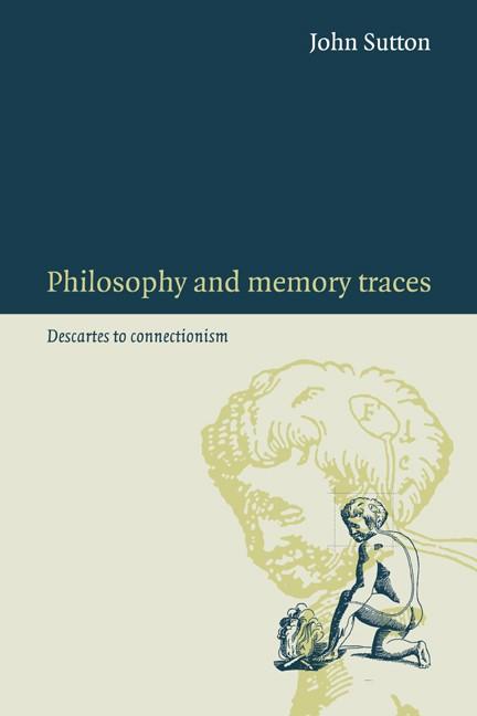 Abbildung von Sutton | Philosophy and Memory Traces | 2007