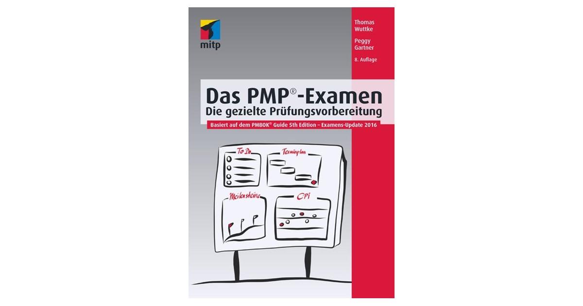 Das PMP®-Examen | Wuttke / Gartner | 8. Auflage, 2016 | Buch | beck ...