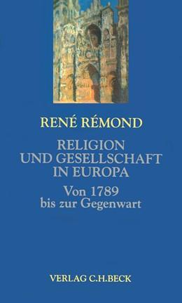 Abbildung von Rémond, René   Religion und Gesellschaft in Europa   2000   Von 1789 bis zur Gegenwart
